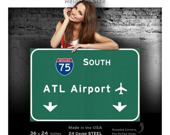 Atlanta atl Airport I-75 S Interstate Georgia Metal Sign Novelty Highway Freeway Wall Decor Reproduction STEEL not tin 36x24 FREE SHIPPING