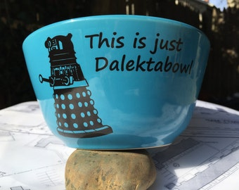 Dr Who Dalek bowl, funny Dalektabowl cereal bowl whovian bowl Daleks great gift doctor Teal OR Grey gray , ceramic kiln fired