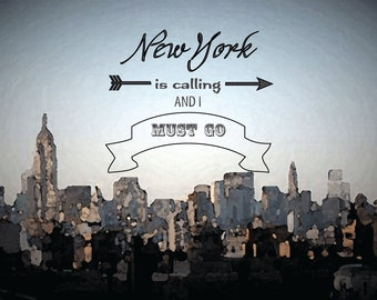 New York City Print, 5 x 7 Instant Download, New York is calling and I must go printable wall art for the home