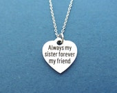 Sisters for eternity, Always my sister forever my friend, Heart, Necklace, Sister, Birthday, Best friend, Gift, Accessories, Jewelry