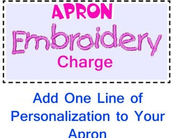 Embroidery Charge for One Line on Aprons