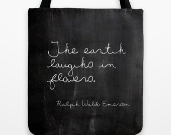 The Earth Laughs in Flowers Tote Bag, Emerson Quote Tote, Market Tote, Book Bags for Women, Gifts for Her, Gardener Gifts, Shabby Chic, Boho