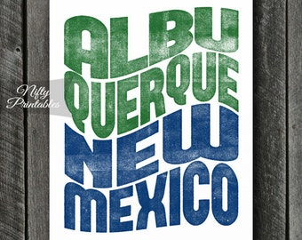 Albuquerque Print - PRINTABLE Albuquerque New Mexico Poster - Albuquerque Art - 8x10 Albuquerque NM Gifts - City State Decor Typography