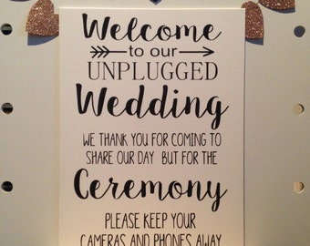 Welcome to our Unplugged Wedding Ceremony sign photo prop