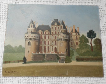 Antique French Oil Painting. French Chateau. 1800's. French Vintage Oil on Panel. French Decor. Home Decor. Chateau Decor. Signed R. DUREAU