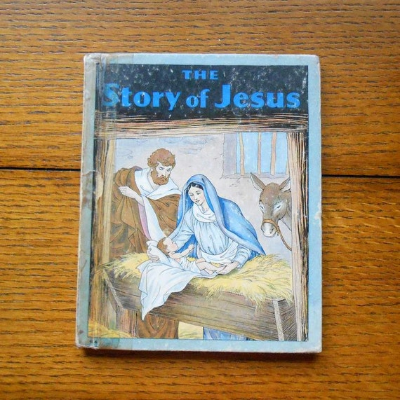 The Story of Jesus by Gloria Diener Illustrated by Milo Winter 1935