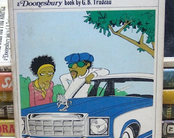 Wouldn't a Gremlin Have Been More Sensible?  Doonesbury by G.B. Trudeau (vintage 1970's paperback comic)