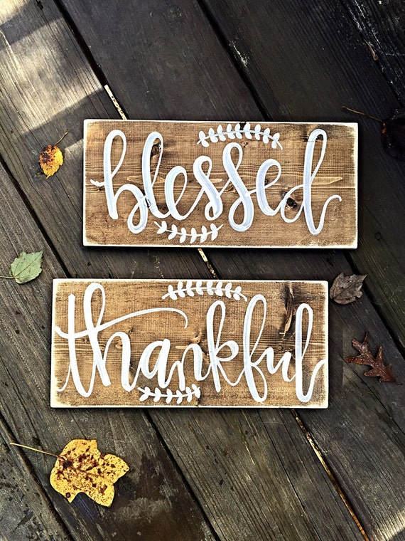 Blessed Sign Thankful Sign Home Decor Rustic Home Decor