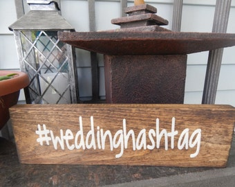 wedding hashtag sign,  wedding decor, personalized love sign, custom sign, love sign decor, outdoor decor,