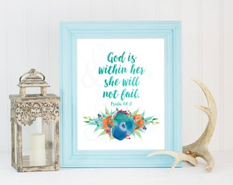 50% OFF SALE God is Within Her She Will Not Fail Psalm 46:5  *Digital Printable 5x7, 8x10