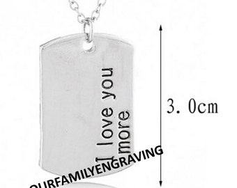 I love you more hand stamped pendant necklace