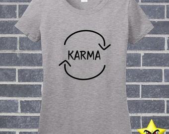 Karma - What Goes Around Comes Around - Christmas Gift College Humor  - CollegeHumor Nerd Geek Shirt Tshirt FA-0099