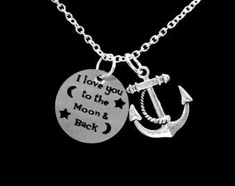I Love You To The Moon And Back Anchor Necklace, Mom Mother Friend Sister Daughter Gift Necklace