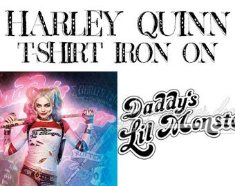 HARLEY QUINN Suicide Squad - Daddy's Lil Monster Iron On