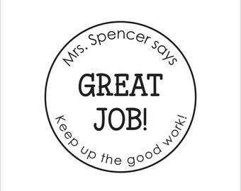 CUSTOM TEACHER STAMP - Self Inking Great Job Stamp, Personalized Compliment Stamp, Custom Stamp, keep up the good work Self-Inking Stamp