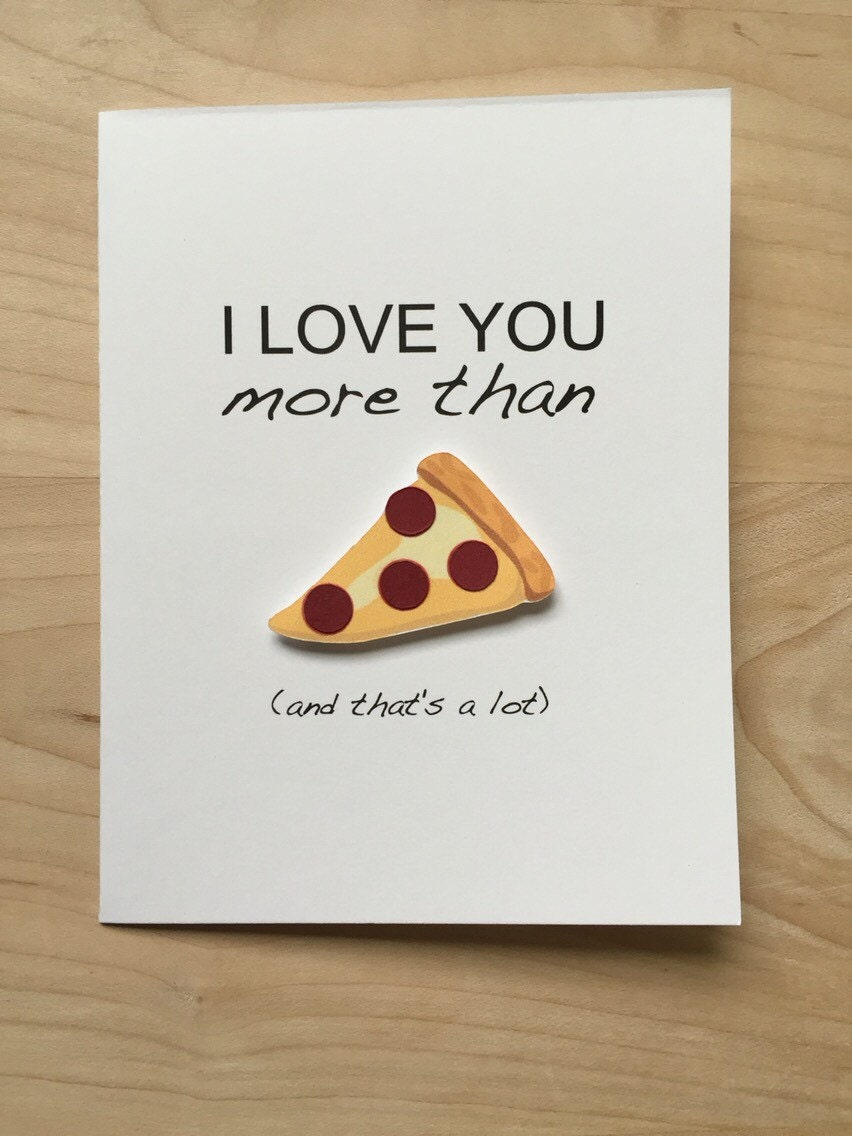 I Love You More Than Pizza Funny Valentines Day By TheOwlCoves