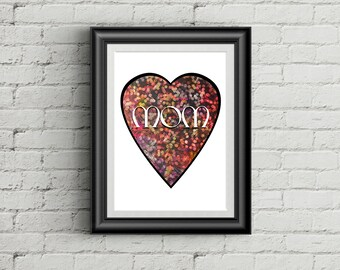 Mother's Day Love Heart Mom Poster Digital Download Printable Art 0294