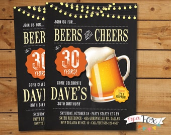 30th Birthday For Him, 40th Birthday Invitation, ANY Age, Beers and Cheers, Cheers and Beers to 30 years, Birthday Invitation for Men