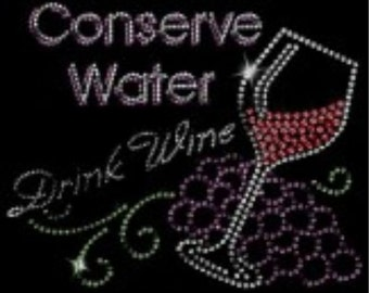 Conserve Water, Drink Wine T-Shirt