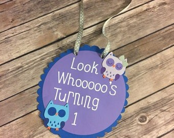 Look Whooo's Turning 1 Owl birthday Welcome Sign