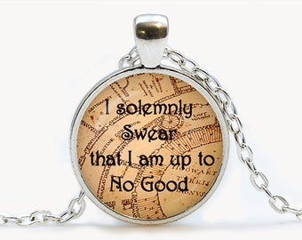 SALE! I solemnly Swear that I am up to no good necklace