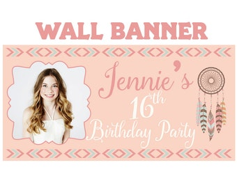Boho Dreams Birthday Banner  ~ 16th Birthday Personalize Party Banners -Milestone Large Photo Banners, Sweet 16 Birthday, Printed Banner