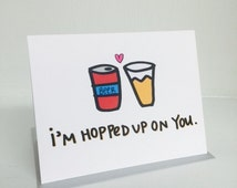 "NEW! I'm All Hopped Up On You Card, A2 size (4.25"" x 5.5"") by Tiny Gang Designs. Beer Card. Love Card. Valentine Card. Guy Card. Blank Card"