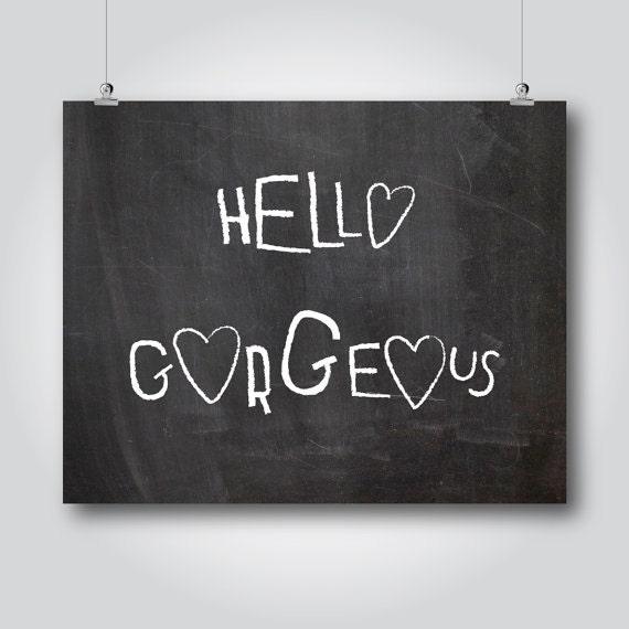 Hello Gorgeous Room: Hello Gorgeous Printable Hello Sign Black And White Girl Room