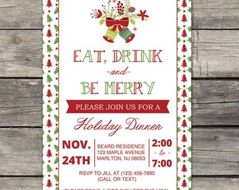 YOU PRINT Holiday Dinner Invitation - Eat Drink and Be Merry, Christmas Dinner Invitations - Holiday Party - 107