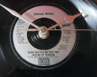 "Diana Ross when you tell me that you love me  7""  vinyl  clock"