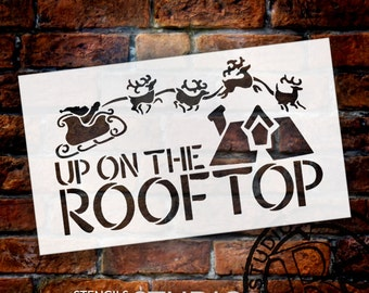 Up On The Rooftop Christmas Stencil - Select Size - STCL1466 - by StudioR12