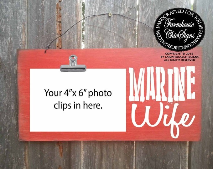 marine wife, marine wife sign, marine wife frame, marine wife picture holder, marine, gift for military, military family, marine gift