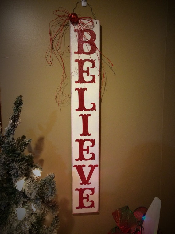 Believe sign. Christmas sign. Christmas decor. Distressed