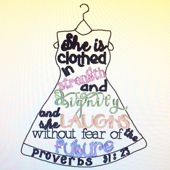 Proverbs 31 25: Proverbs 31:25 Embroidery Design Digital DownloadProverbs 31