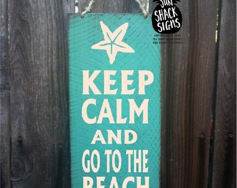 Keep Calm And Go To The Beach, Beach house decor, beach sign, Keep Calm Sign, Keep Calm Decor, Go To Beach