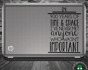 """Doctor """"In 900 Years of Space and Time"""" Decal"""