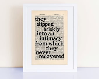 F Scott Fitzgerald Quote Print on an antique page, they slipped briskly into an intimacy