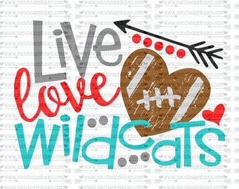SVG, DXF, EPS Cut file, Live Love Wildcats Football svg, team spirit svg, football cut file socuteappliques, scrapbook file, SvG Sayings