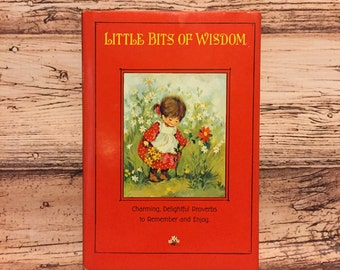 Little Bits of Wisdom Book, Hallmark, Friendship Book, Illustrated Quotes, 1960s Book, Vintage Childrens Book