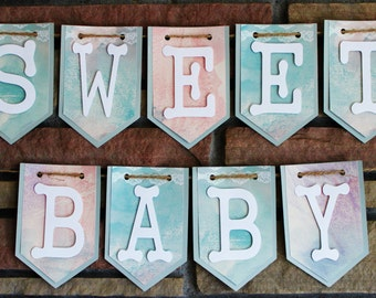 Sweet Baby Banner, Baby Shower Decor, Wall Decor