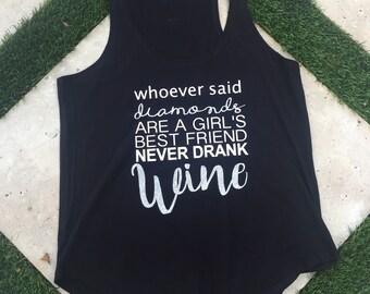 Wine is a girls best friend tank top