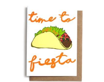 Time to Fiesta Card, Cute Congrats Card, Funny Taco Card, Graduation Card, Birthday Card