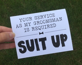 Will you be my Groomsman card - Card for Groomsmen - Bridal Party Card - Suit Up - Be my Best Man - Best Man Card - Groomsman Card