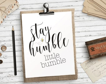 Bumble Bee Print Nursery Decor Stay Humble Quote