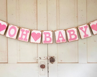 Baby Banner, Baby Girl Banner, OH BABY Decoration, Baby Shower Photo Prop