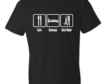 Eat Sleep Cut Hair, Cut Hair Shirt, Hair Cutter Shirt, Hair Dresser Shirt, Hair Stylist Shirt, Stylist Gift, Hair Cutter Gift