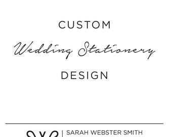 Custom Wedding Stationery Design Suite - DIGITAL FILES ONLY