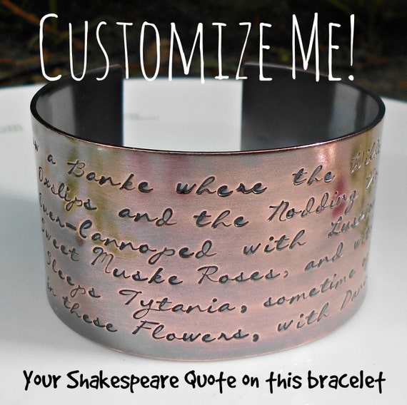 Customizable handmade hand-stamped copper bracelet - add the Shakespeare quote of your choice