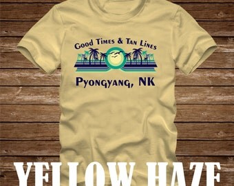 Good Times & Tan Lines Pyongyang NK T-Shirt - many colors - adult sizes - mismatched beach ocean coast funny palm tree north korea
