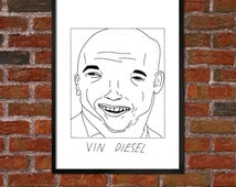 Badly Drawn Vin Diesel - Poster